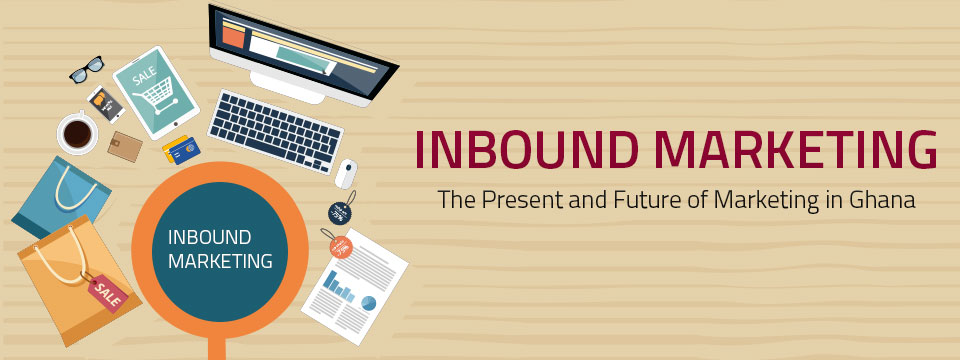 Inbound Marketing in Ghana